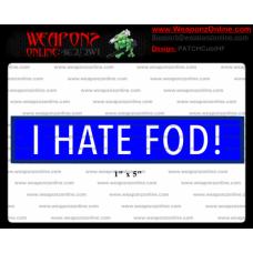 Custom CUB I Hate Fod! Patch