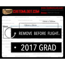 Custom 2017 Grad Remove Before Flight ®