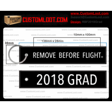 Custom 2018 Grad Remove Before Flight ®