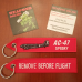 Custom AC-47 Remove Before Flight ®