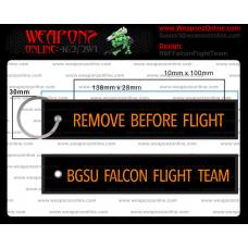 Custom BGSU Falcon Flight Team Remove Before Flight ®