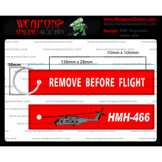 Custom HMH-466 Remove Before Flight ®