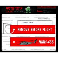 Custom HMH-466 Remove Before Flight ®