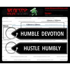 Custom Humble Devotion Remove Before Flight