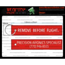 Custom Precision Avionics Specialist Remove Before Flight ®