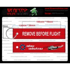 Custom Rotair Industries Remove Before Flight ®