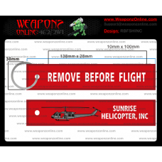 Custom Sunrise Helicopter INC Remove Before Flight ®