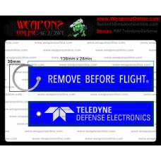 Custom Teledyne Defense Remove Before Flight ®