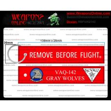 Custom VAQ-142 Remove Before Flight ®