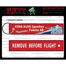 Custom Yokota AB 459th Remove Before Flight ®