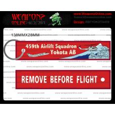Custom Yokota AB 459th Remove Before Flight ®