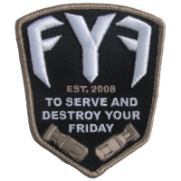 Fuck You Friday Patch 4""